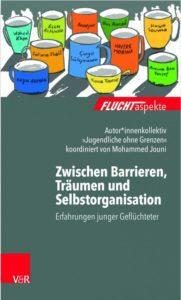 """""""Zwischen Barrieren, Träumen und Selbstorganisation"""""""